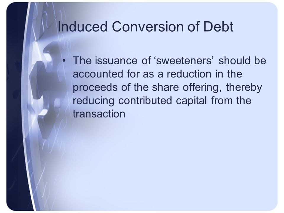 Induced Conversion of Debt