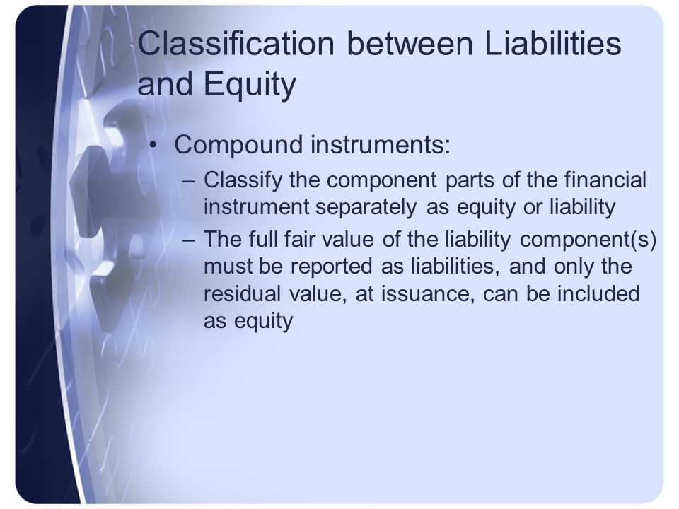 Classification between Liabilities and Equity