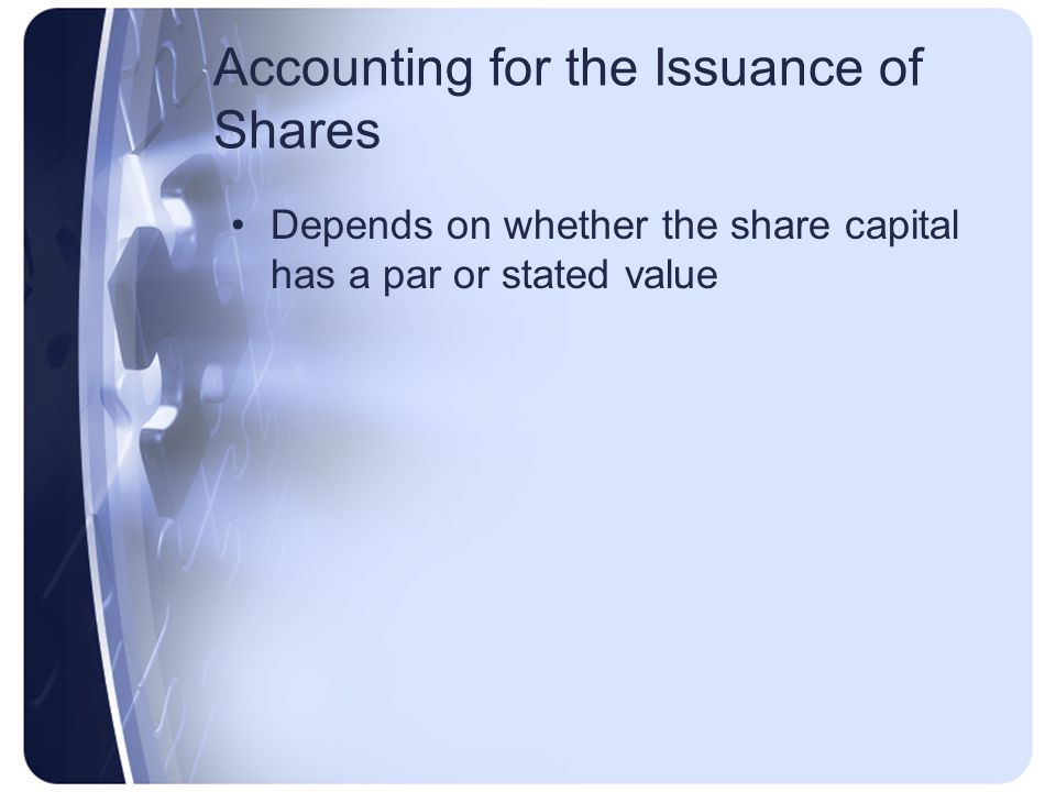 Accounting for the Issuance of Shares