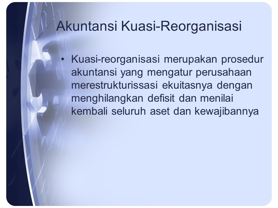 Akuntansi Kuasi-Reorganisasi