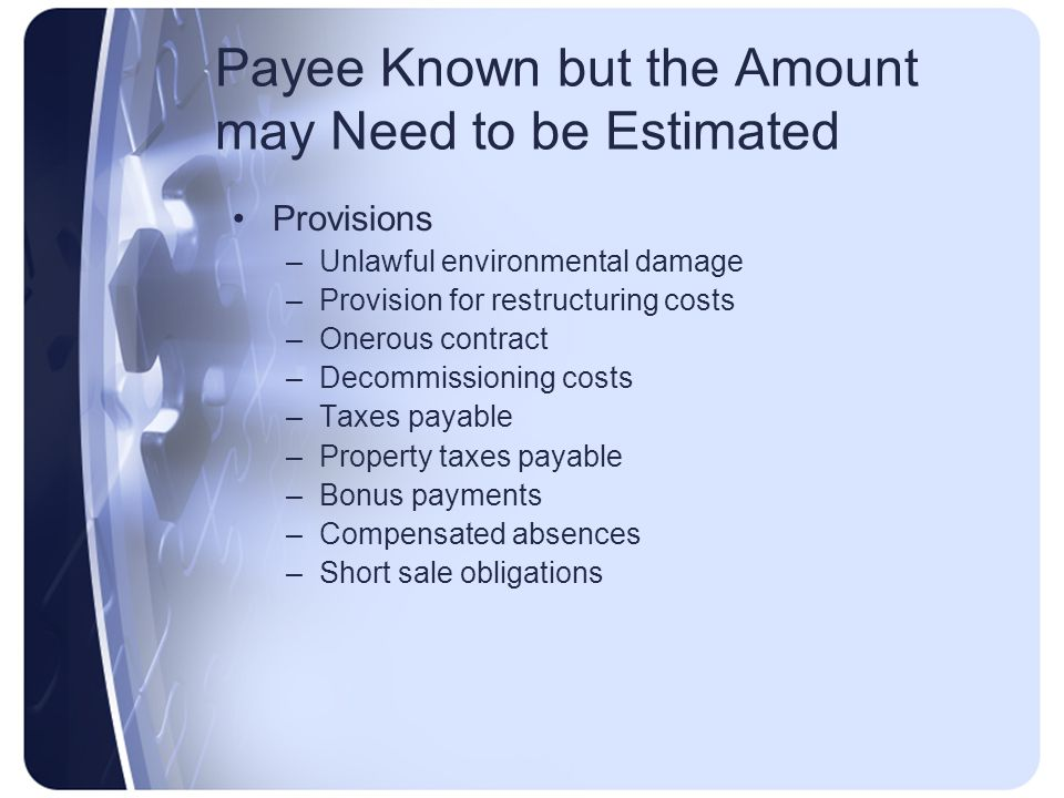 Payee Known but the Amount may Need to be Estimated