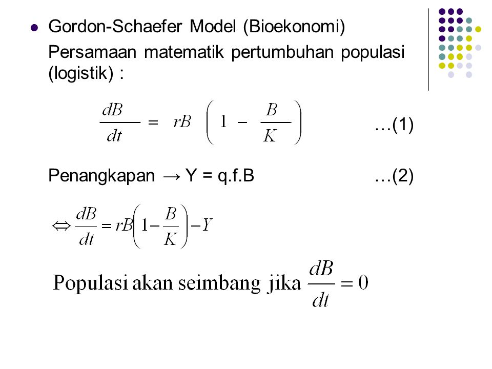 Gordon-Schaefer Model (Bioekonomi)