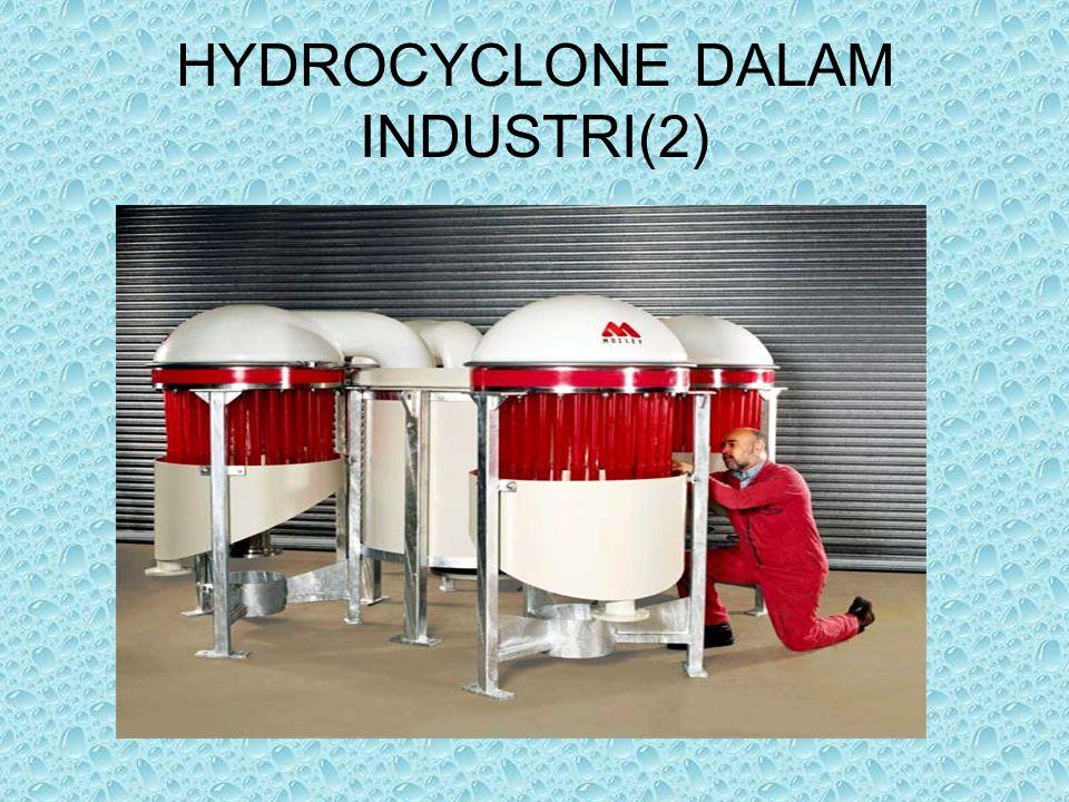 HYDROCYCLONE DALAM INDUSTRI(2)