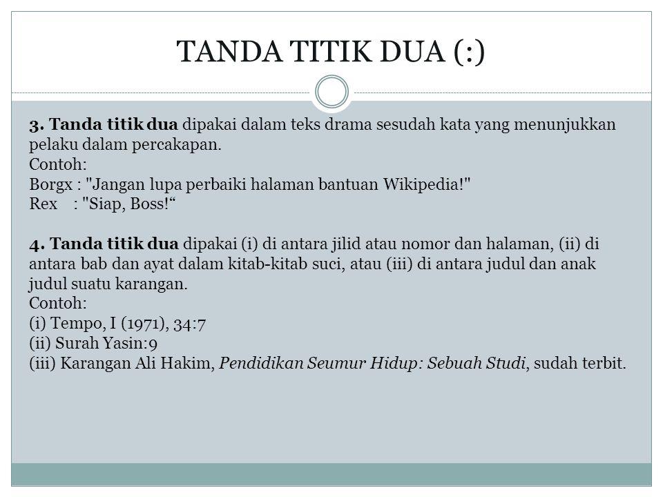 TANDA TITIK DUA (:)