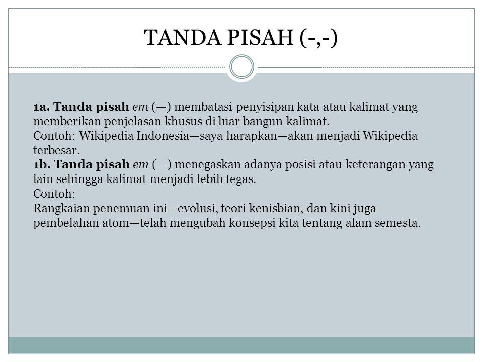 TANDA PISAH (-,-)