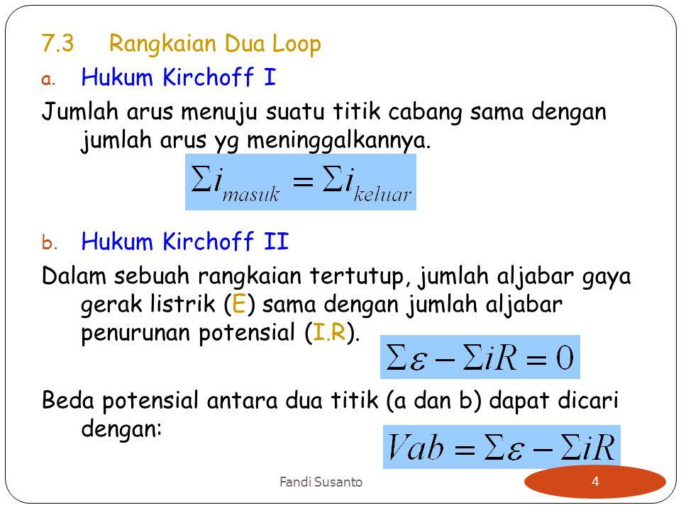 Beda potensial antara dua titik (a dan b) dapat dicari dengan: