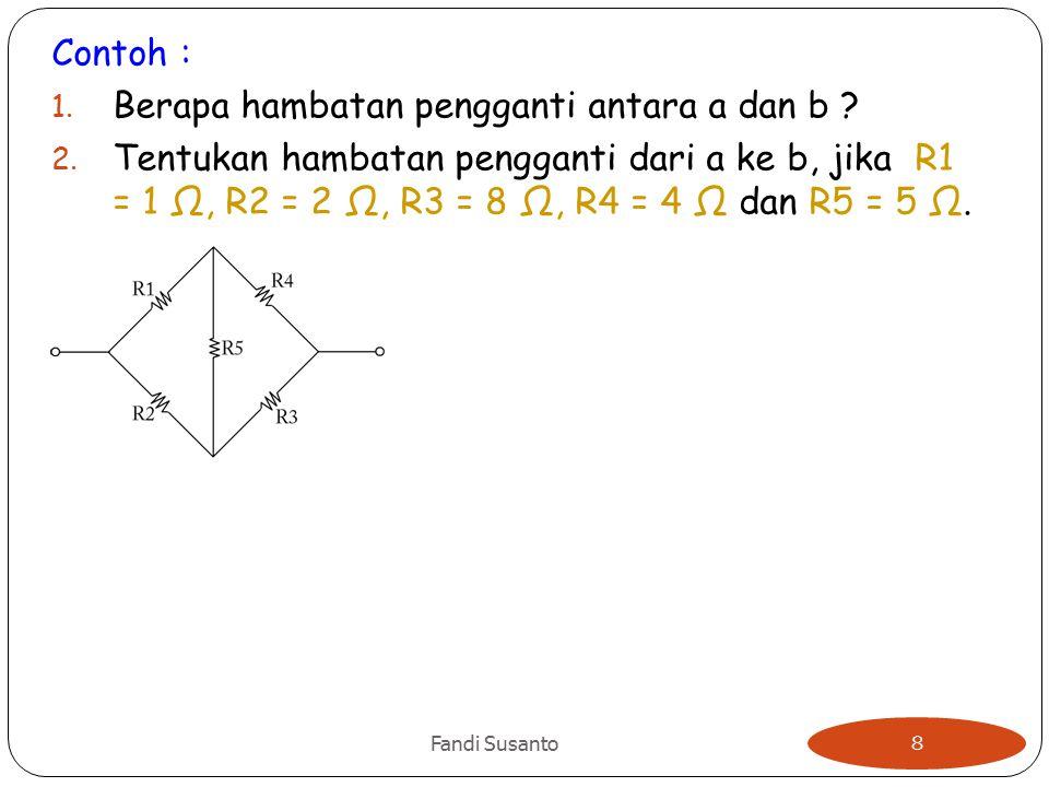 Berapa hambatan pengganti antara a dan b