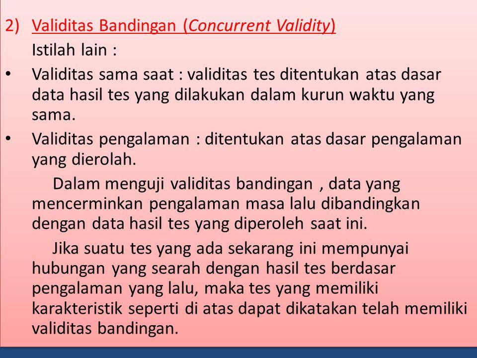 Validitas Bandingan (Concurrent Validity)
