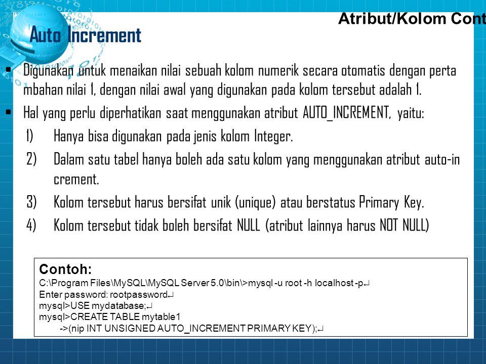 Auto Increment Atribut/Kolom Cont..