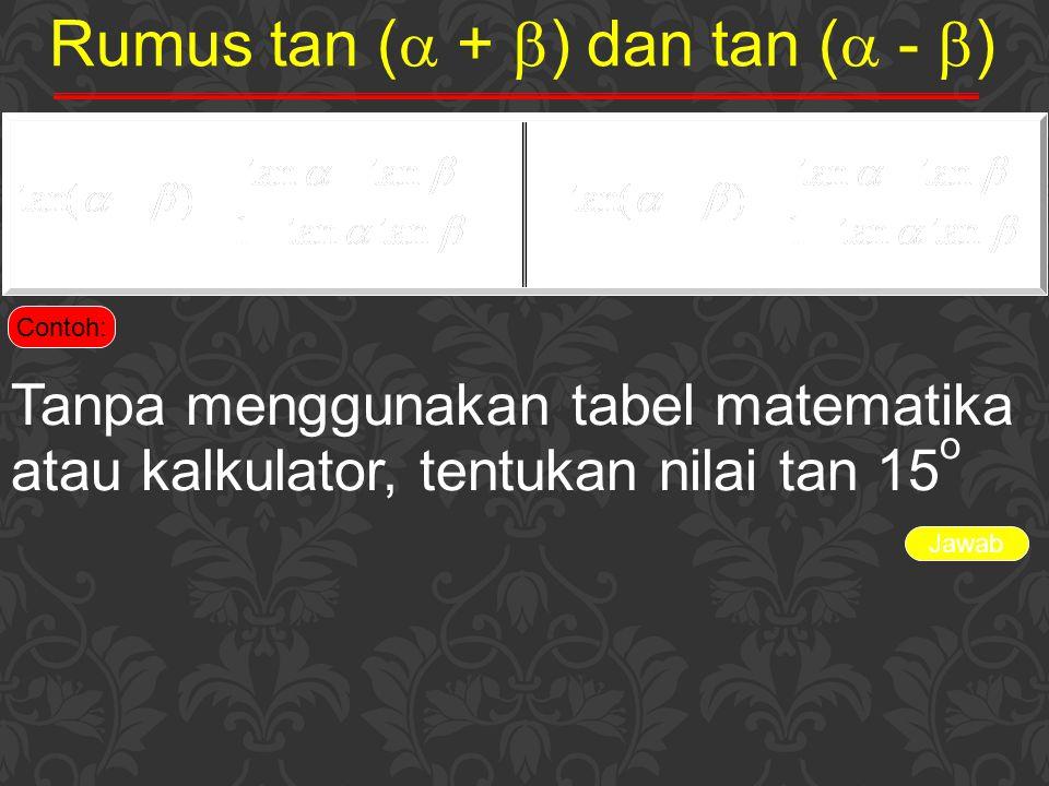 Rumus tan ( + ) dan tan ( - )