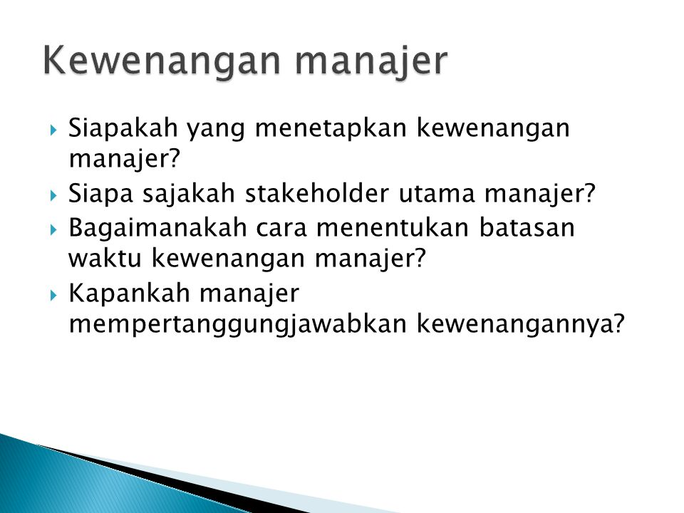 Kewenangan manajer Siapakah yang menetapkan kewenangan manajer
