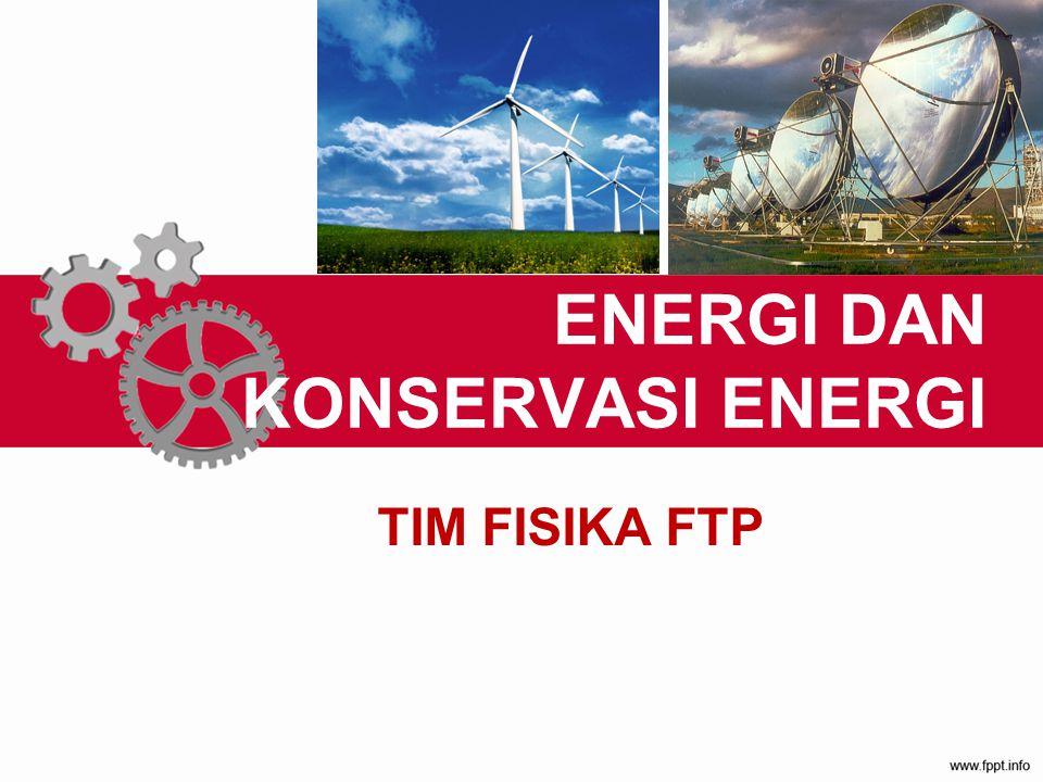 ENERGI DAN KONSERVASI ENERGI