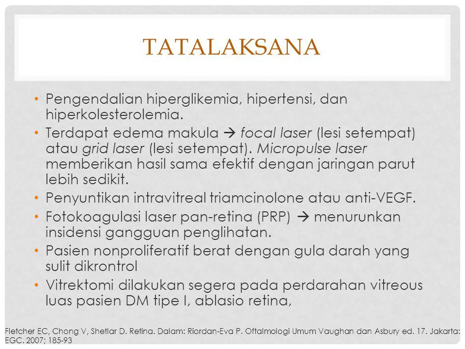 Tatalaksana Pengendalian hiperglikemia, hipertensi, dan hiperkolesterolemia.