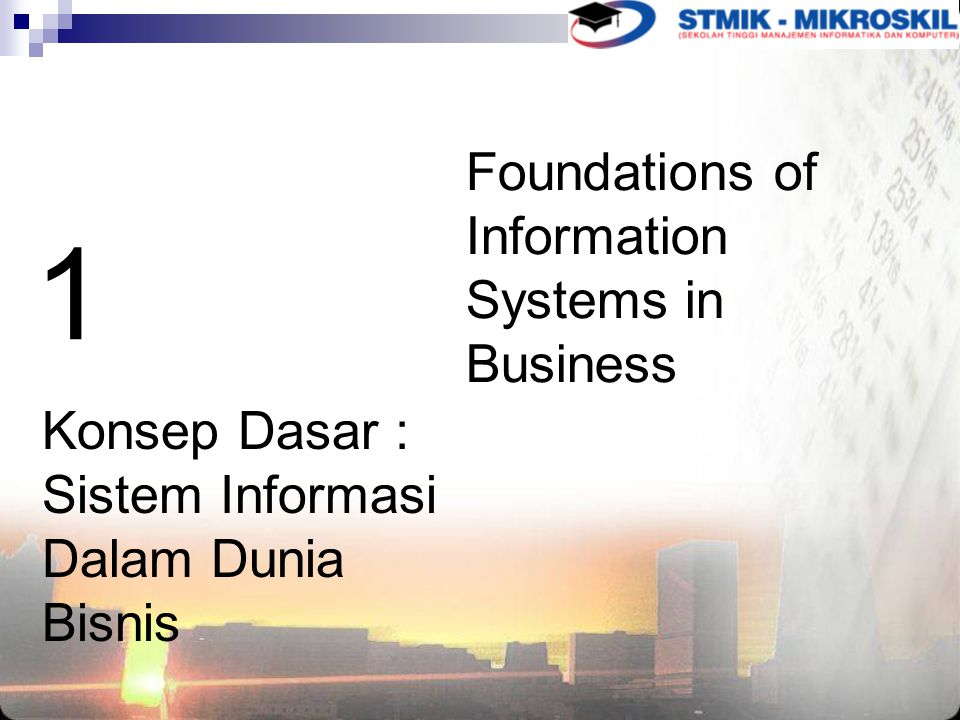 1 Foundations of Information Systems in Business