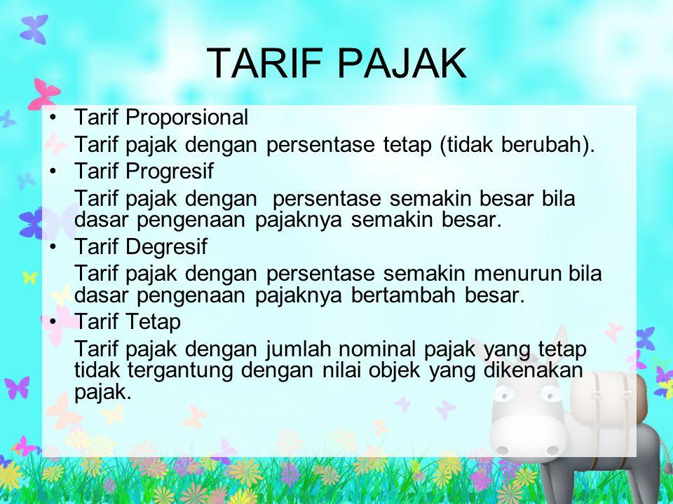 TARIF PAJAK Tarif Proporsional