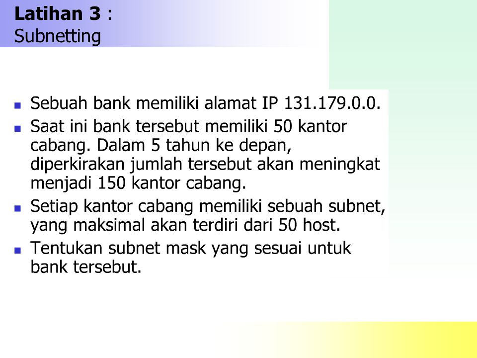 Latihan 3 : Subnetting