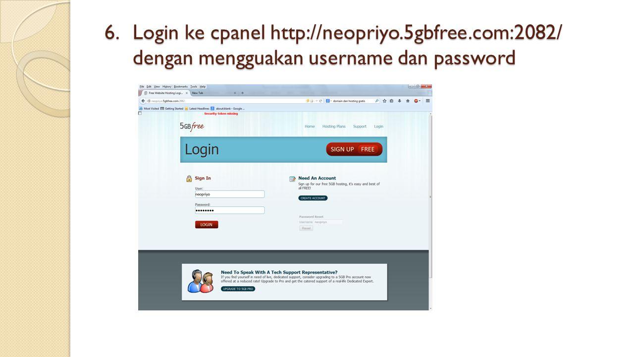 Login ke cpanel http://neopriyo. 5gbfree
