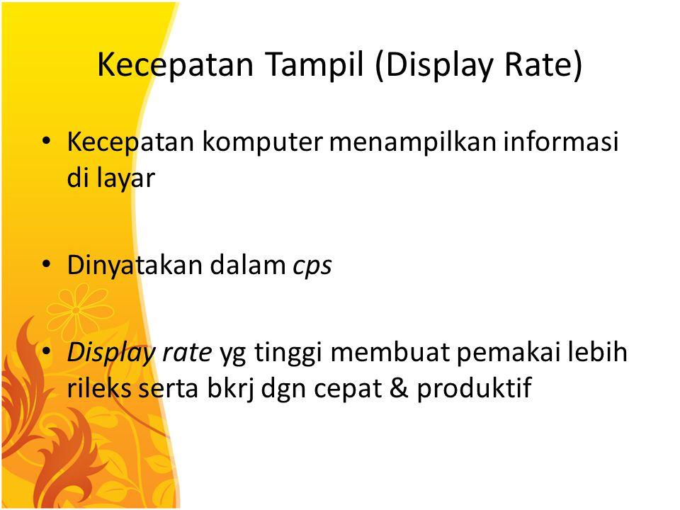 Kecepatan Tampil (Display Rate)