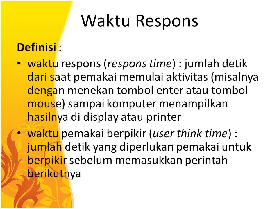 Waktu Respons Definisi :