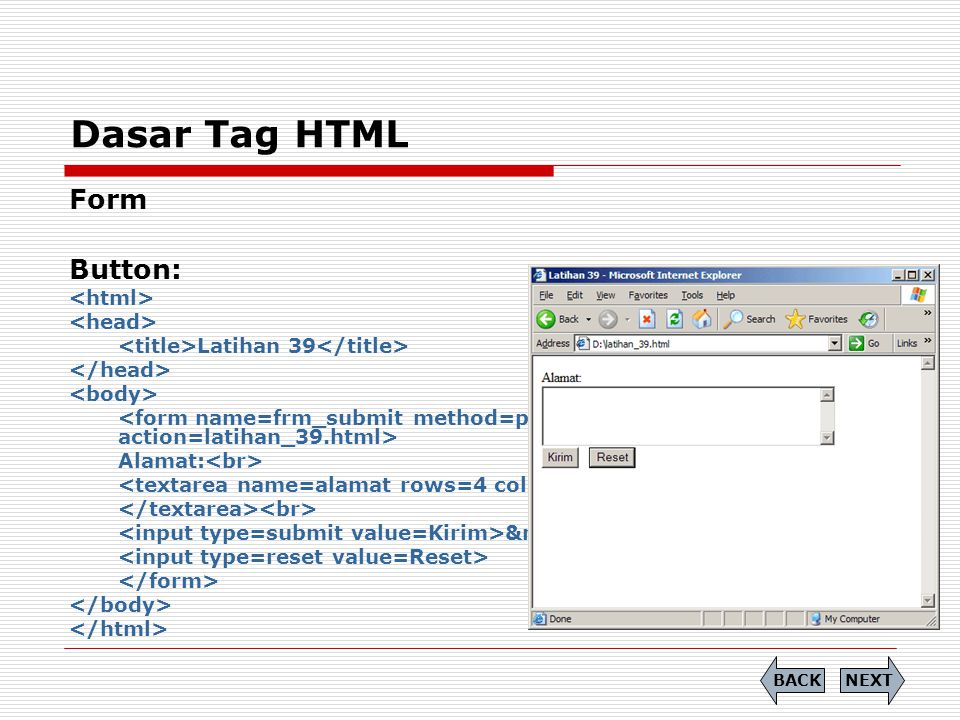 Dasar Tag HTML Form Button: <html> <head>