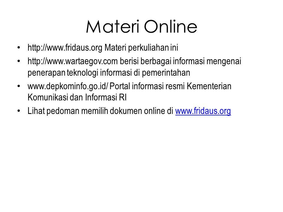 Materi Online http://www.fridaus.org Materi perkuliahan ini