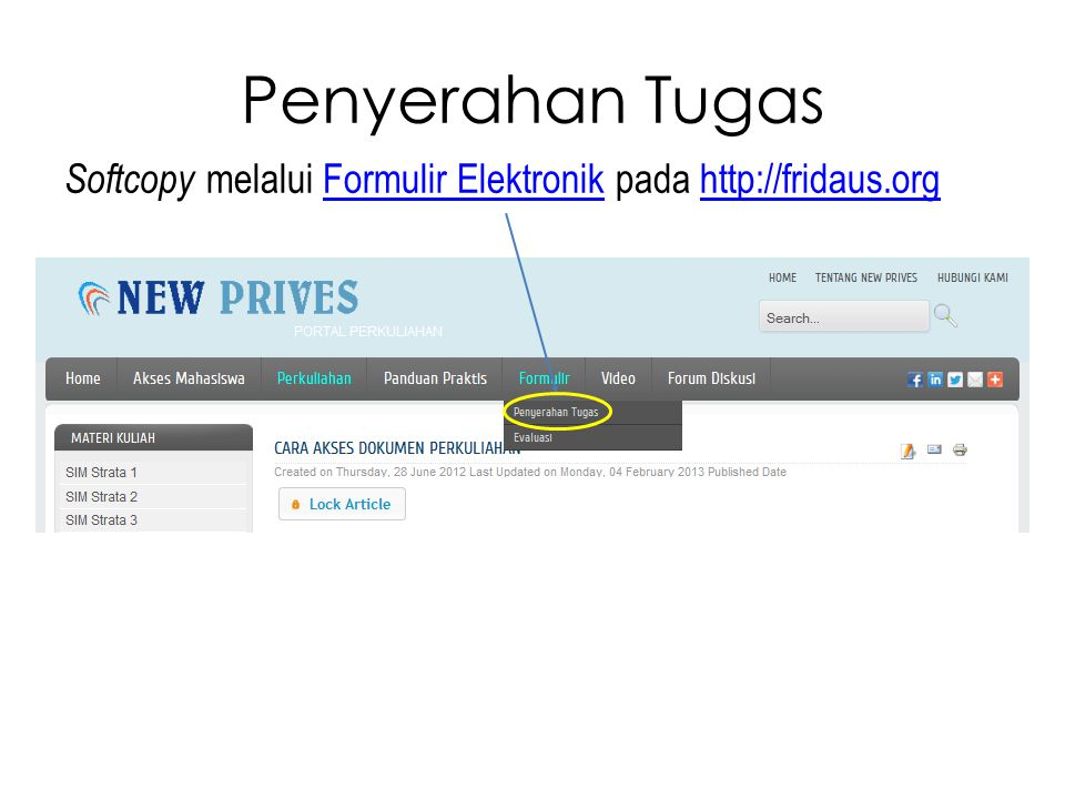 Penyerahan Tugas Softcopy melalui Formulir Elektronik pada http://fridaus.org