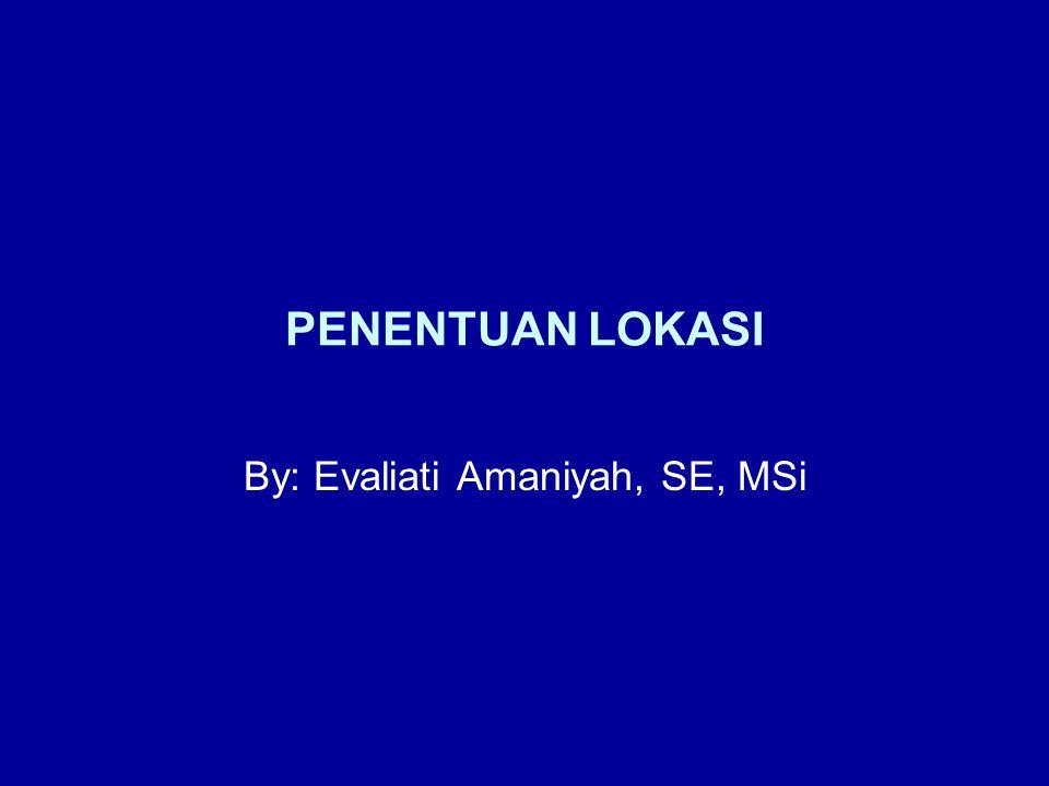 By: Evaliati Amaniyah, SE, MSi