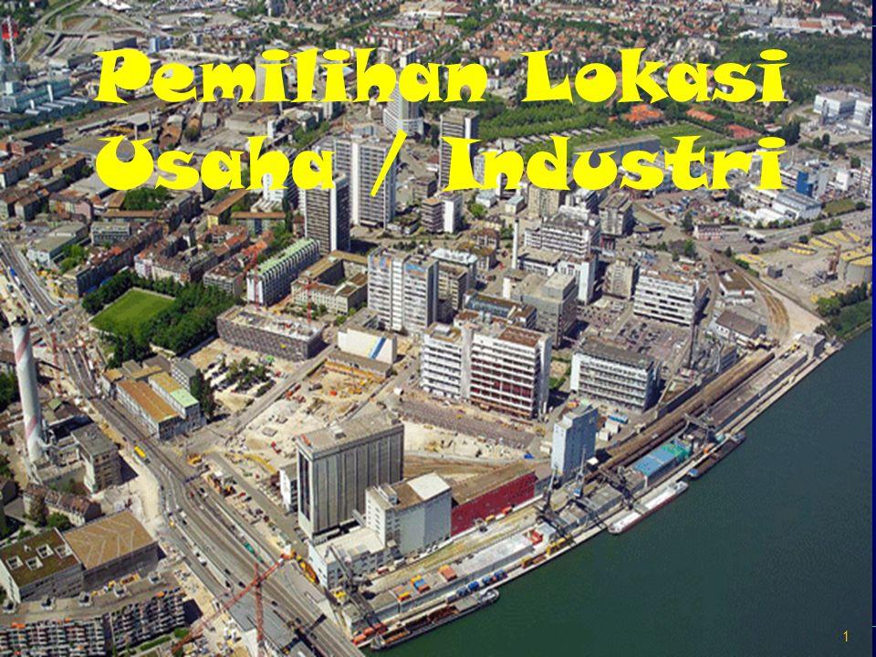Pemilihan Lokasi Usaha / Industri
