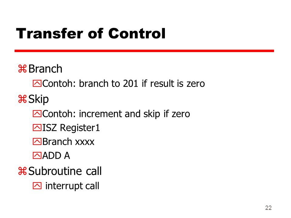 Transfer of Control Branch Skip Subroutine call