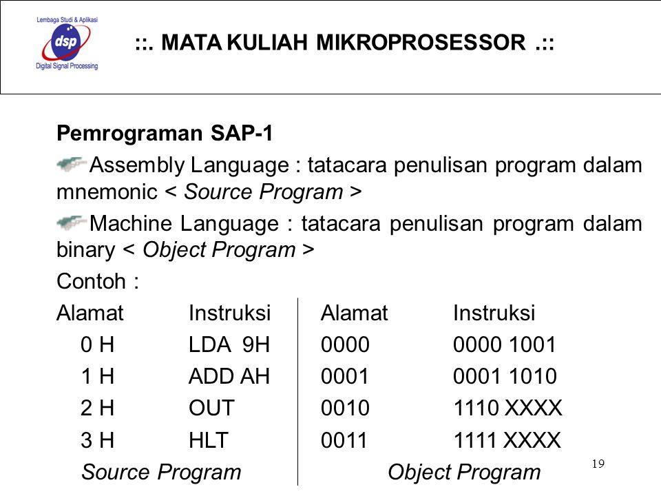Pemrograman SAP-1 Assembly Language : tatacara penulisan program dalam mnemonic < Source Program >