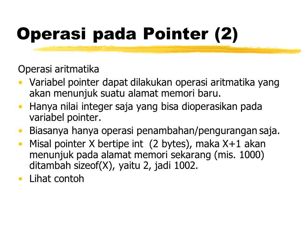 Operasi pada Pointer (2)