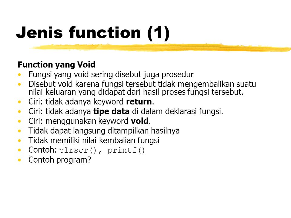Jenis function (1) Function yang Void