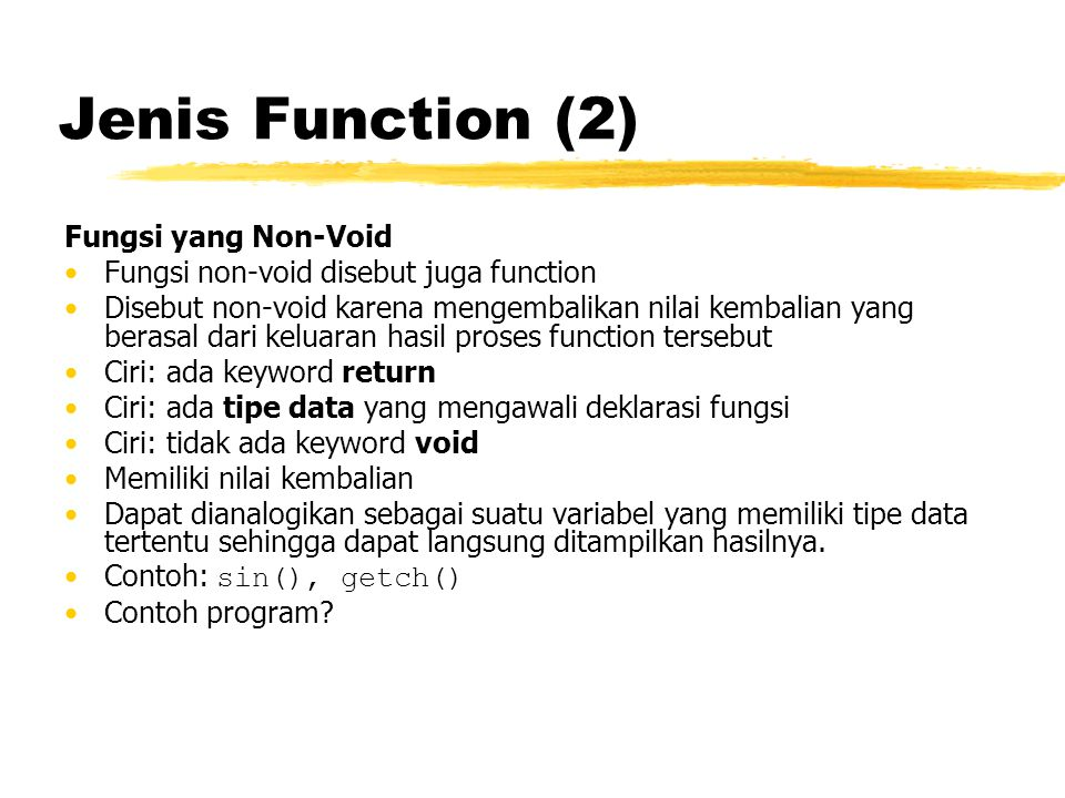 Jenis Function (2) Fungsi yang Non-Void
