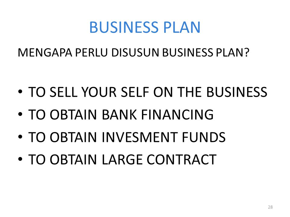 BUSINESS PLAN TO SELL YOUR SELF ON THE BUSINESS