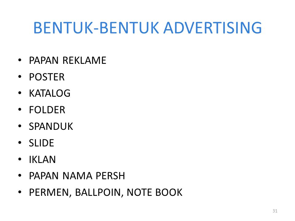 BENTUK-BENTUK ADVERTISING