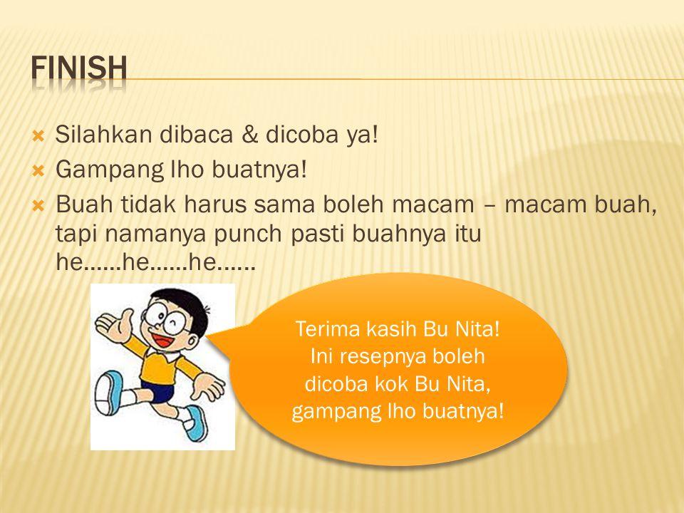 Ini resepnya boleh dicoba kok Bu Nita, gampang lho buatnya!