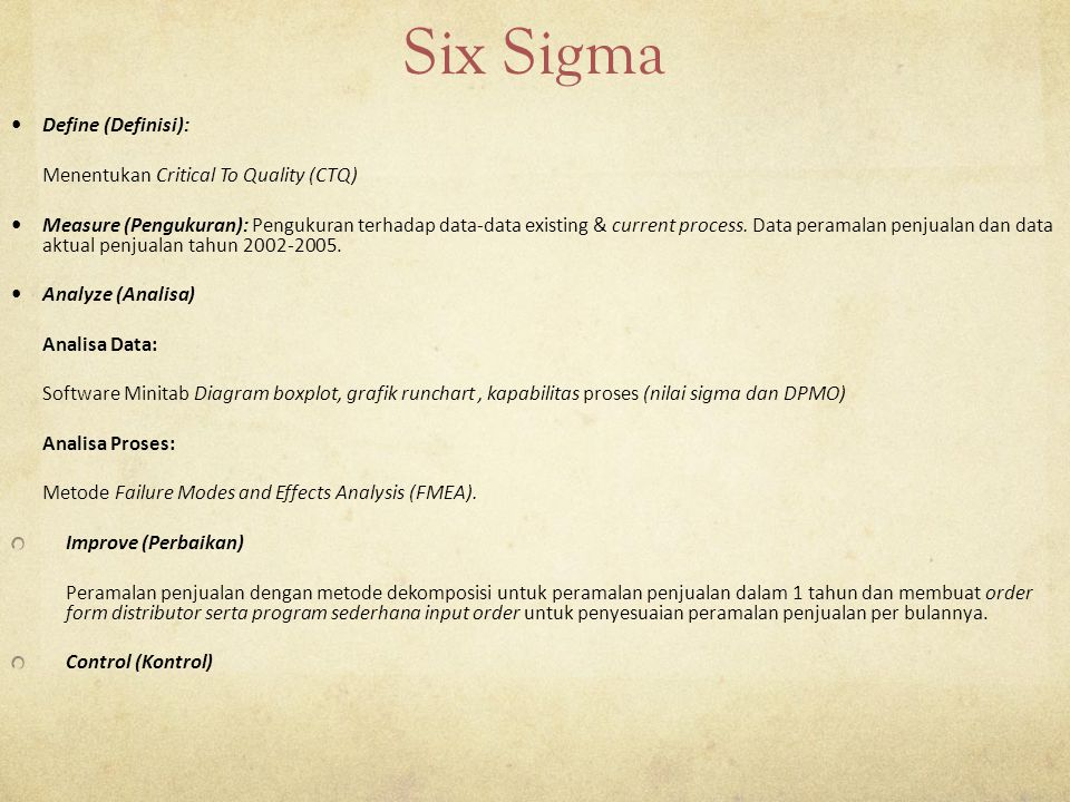 Six Sigma Define (Definisi): Menentukan Critical To Quality (CTQ)