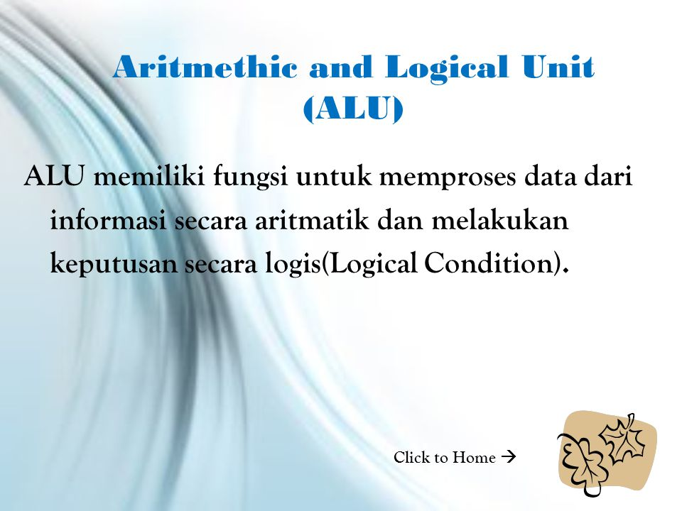 Aritmethic and Logical Unit (ALU)