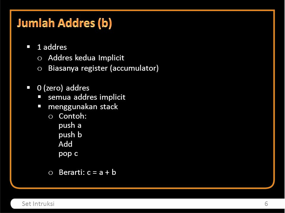 Jumlah Addres (b) 1 addres Addres kedua Implicit