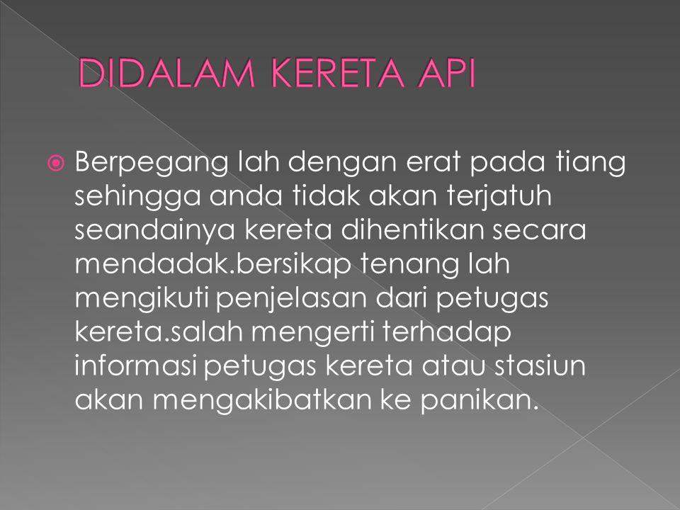 DIDALAM KERETA API