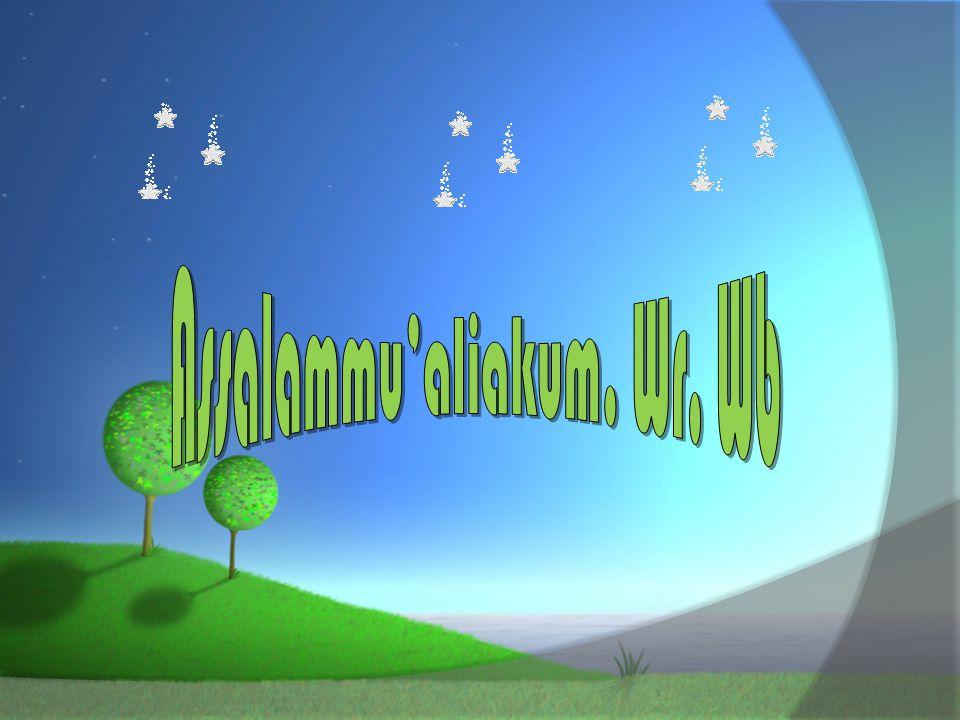 Assalammu'aliakum. Wr. Wb