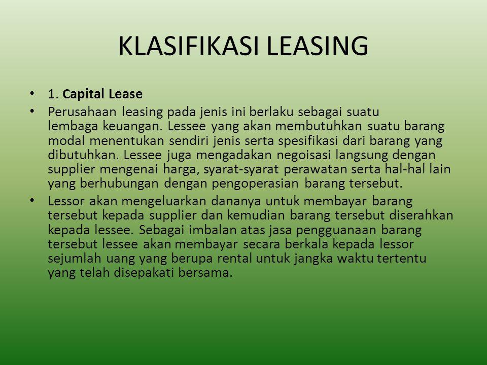 KLASIFIKASI LEASING 1. Capital Lease