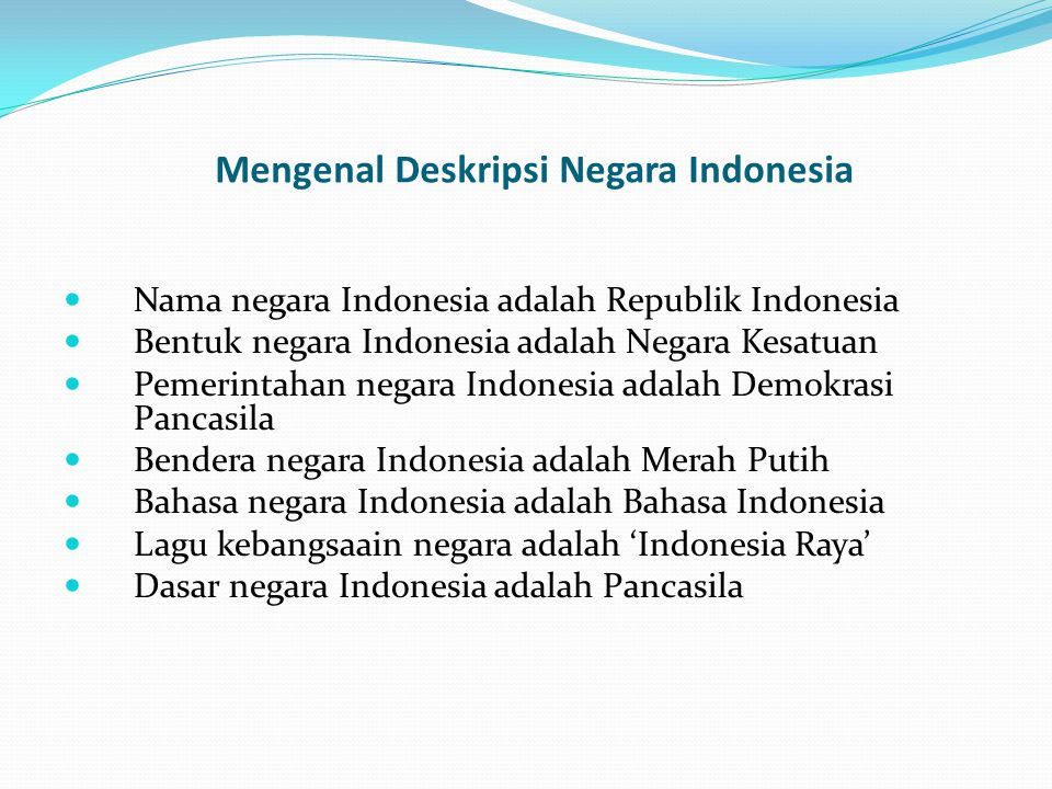 Mengenal Deskripsi Negara Indonesia
