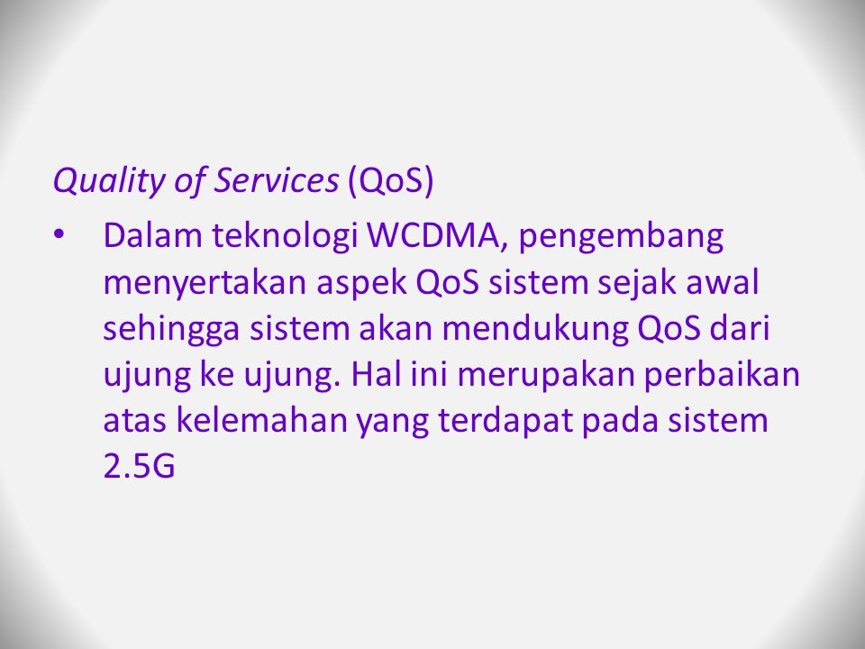 Quality of Services (QoS)