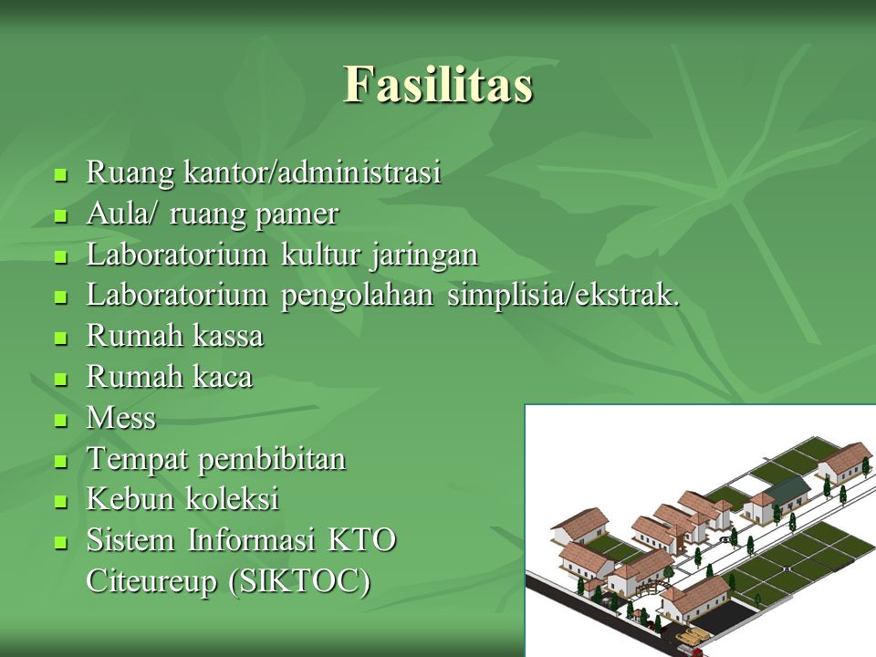 Fasilitas Ruang kantor/administrasi Aula/ ruang pamer