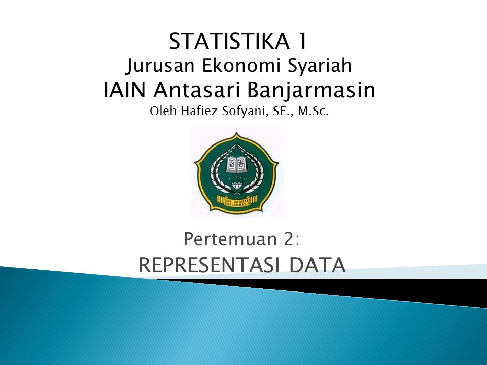 Pertemuan 2: REPRESENTASI DATA