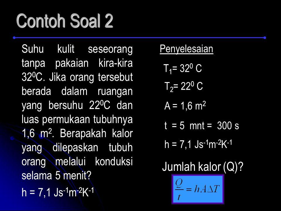 Contoh Soal 2 Jumlah kalor (Q)