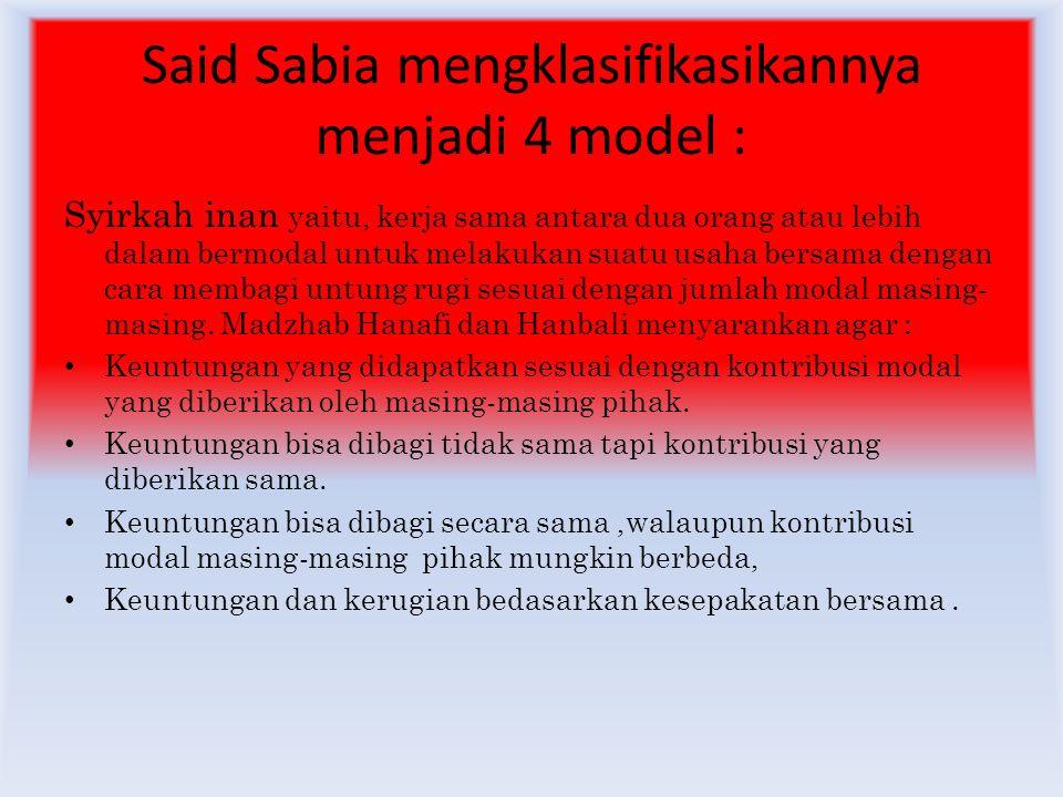 Said Sabia mengklasifikasikannya menjadi 4 model :