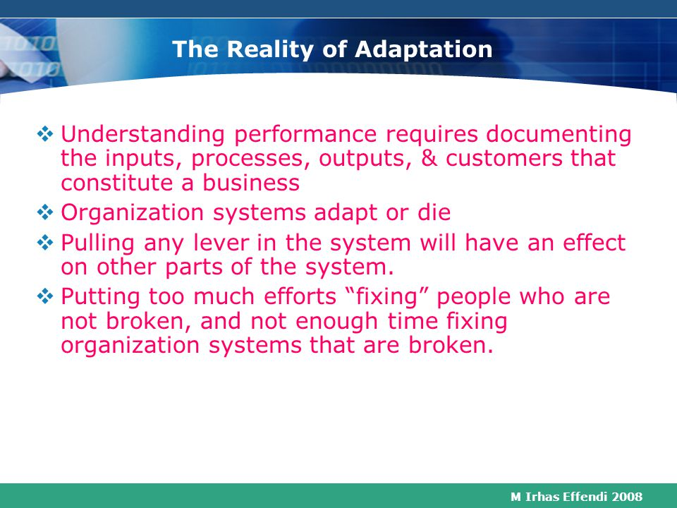 The Reality of Adaptation