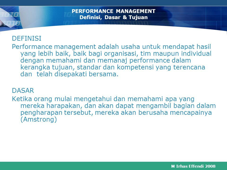 PERFORMANCE MANAGEMENT Definisi, Dasar & Tujuan